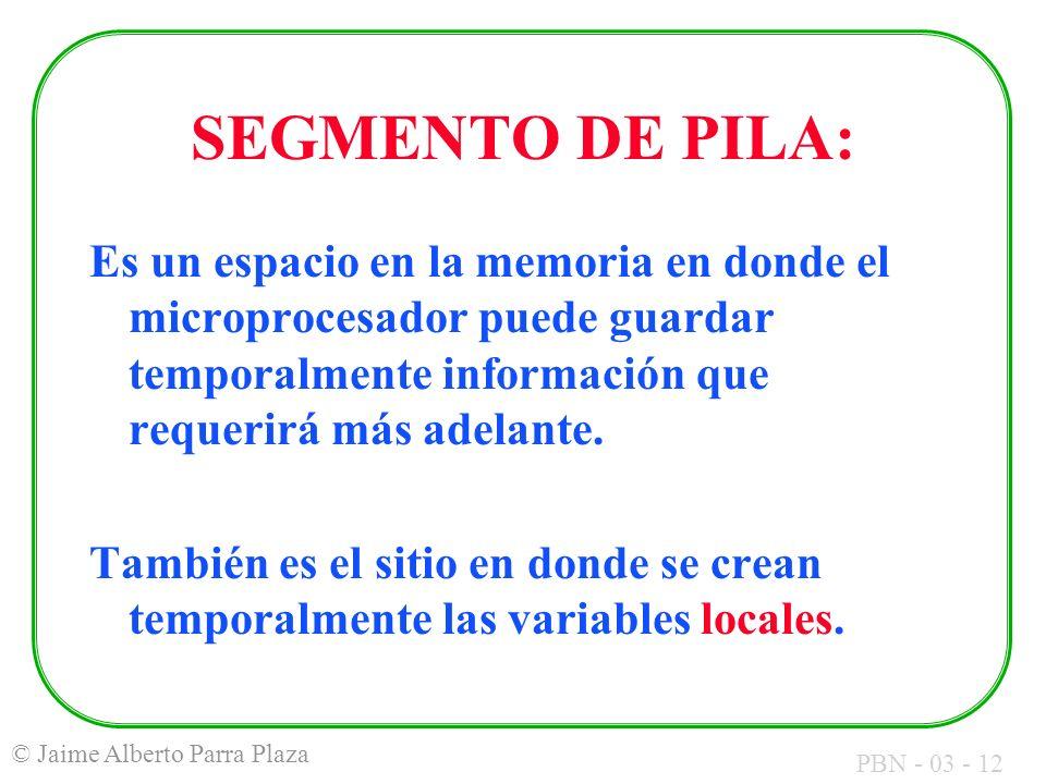 SEGMENTO DE PILA: Es un espacio en la memoria en donde el microprocesador puede guardar temporalmente información que requerirá más adelante.