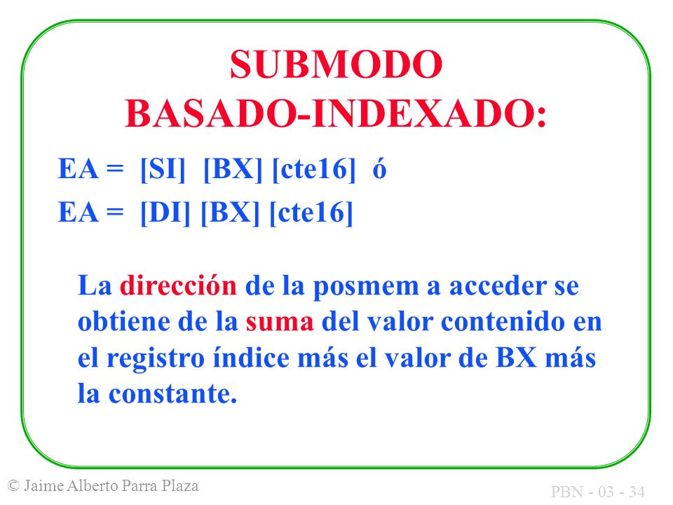 SUBMODO BASADO-INDEXADO:
