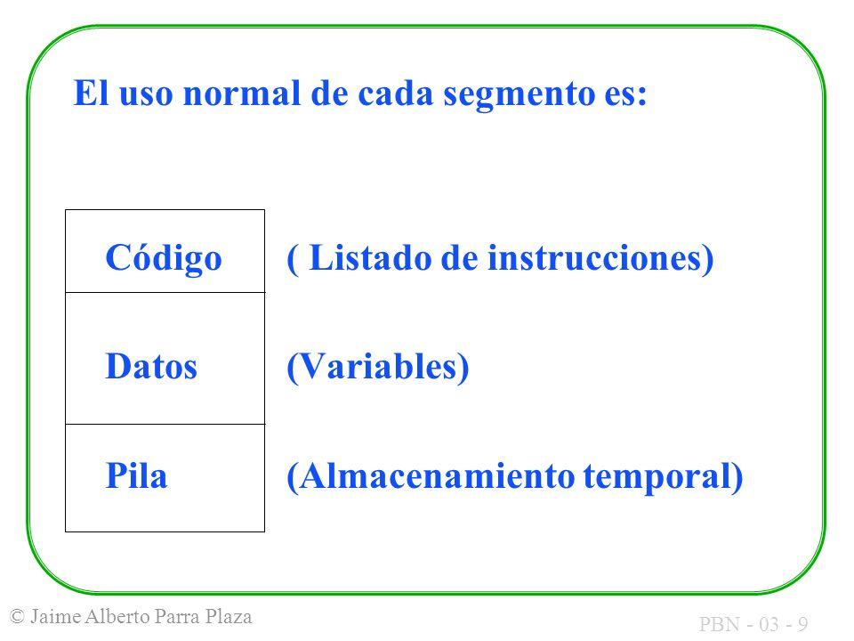 El uso normal de cada segmento es: