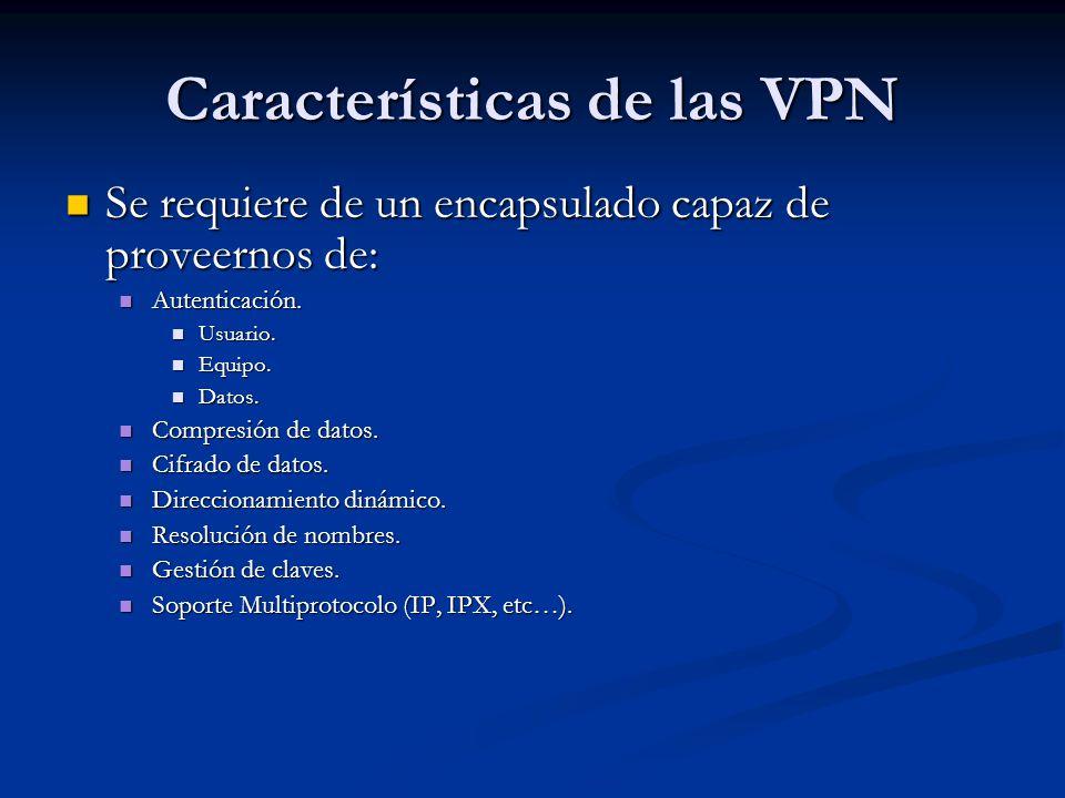 Características de las VPN