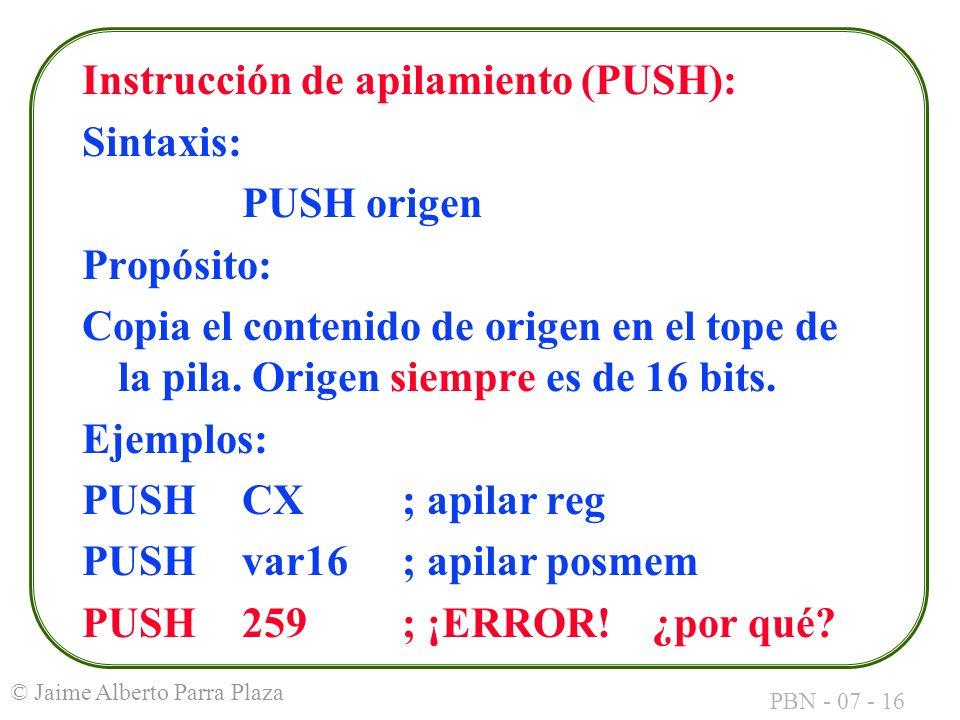 Instrucción de apilamiento (PUSH):
