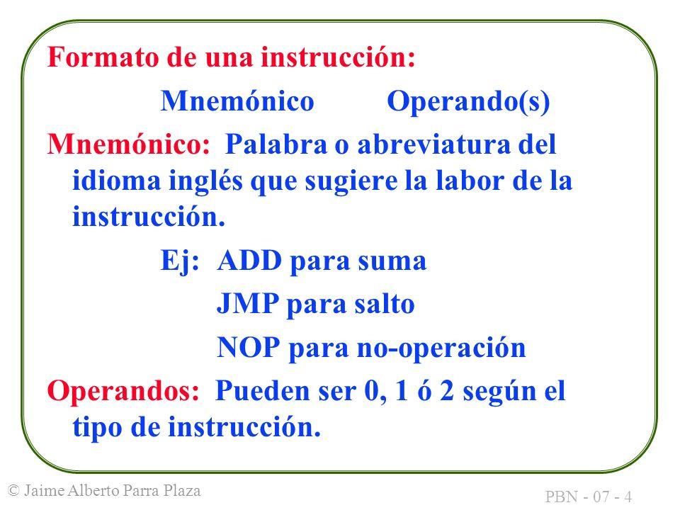 Formato de una instrucción:
