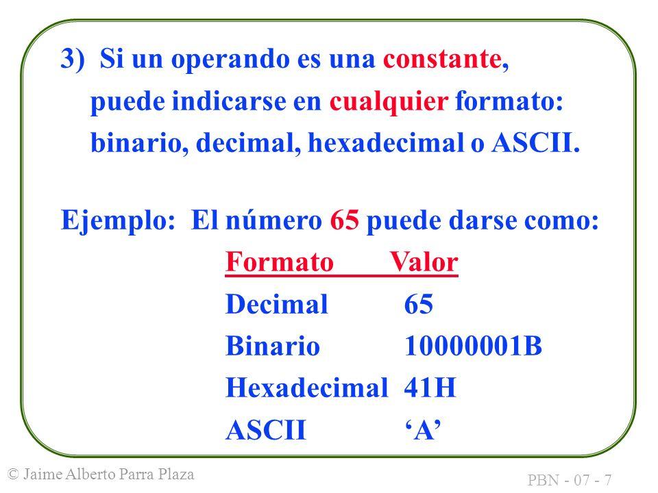 3) Si un operando es una constante,