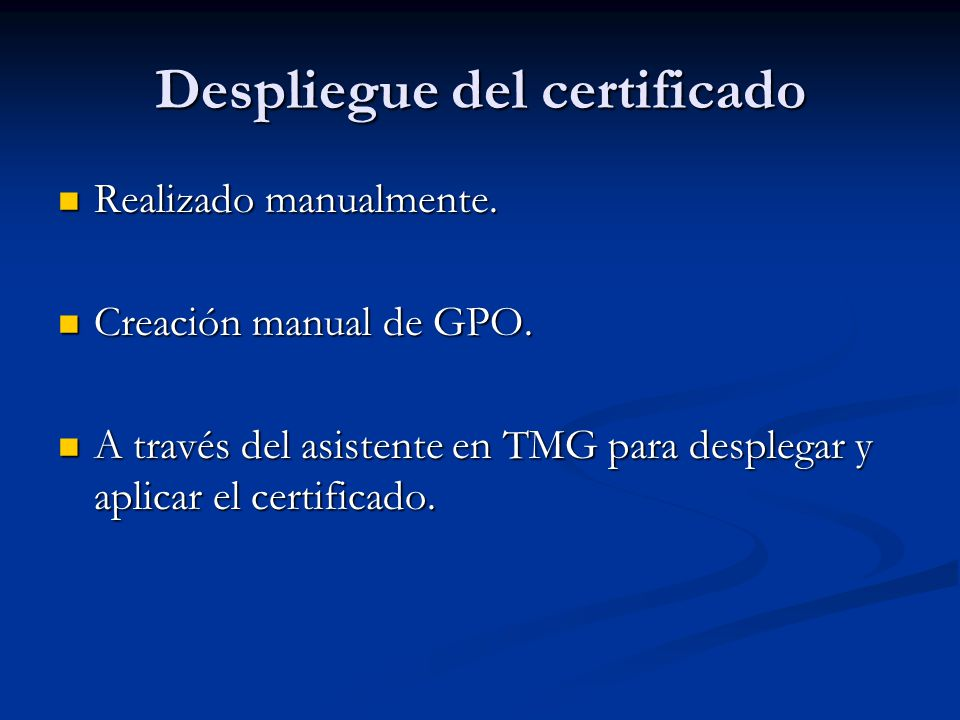 Despliegue del certificado