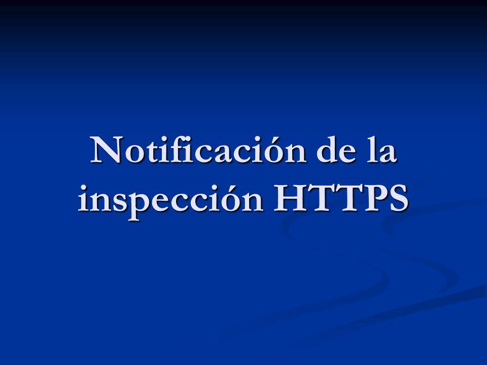 Notificación de la inspección HTTPS