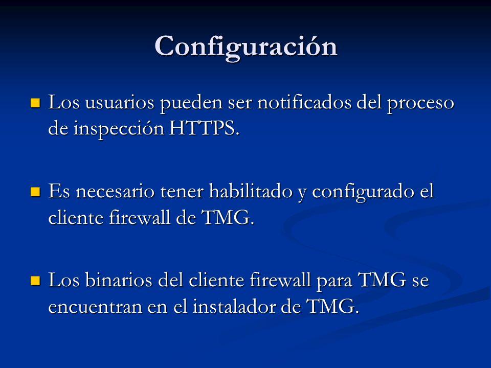 Configuración Los usuarios pueden ser notificados del proceso de inspección HTTPS.