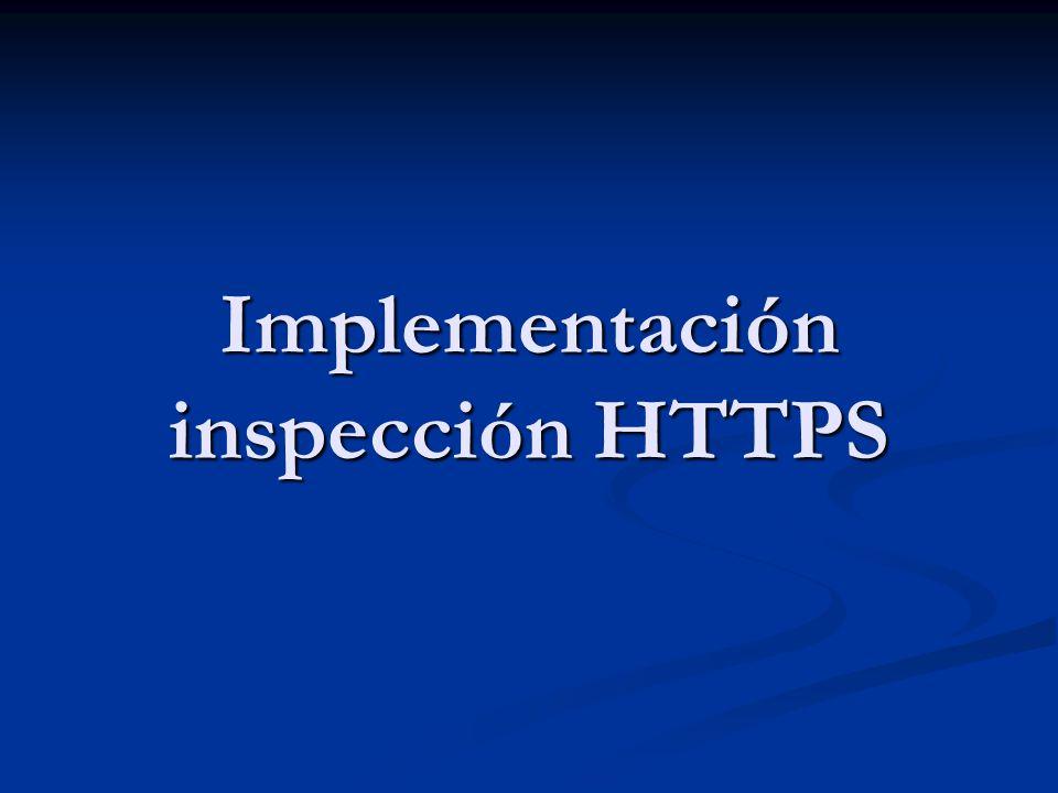 Implementación inspección HTTPS