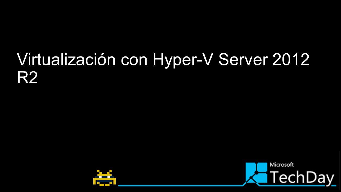 Virtualización con Hyper-V Server 2012 R2