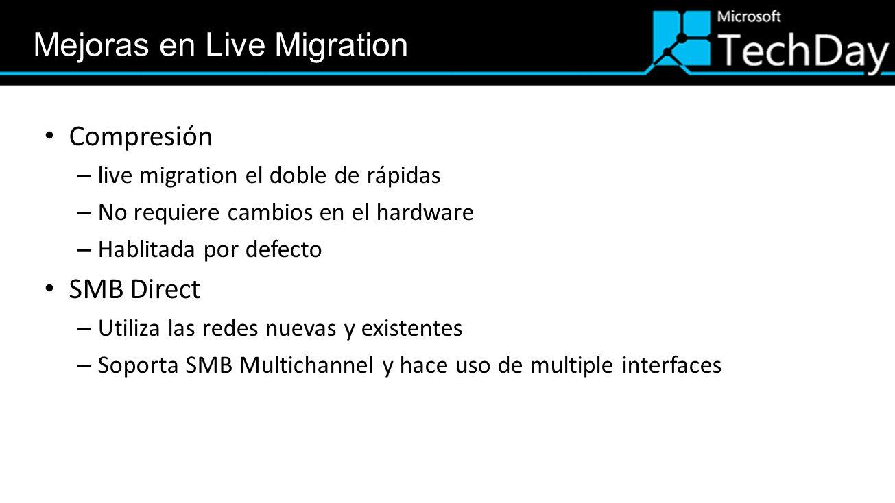 Mejoras en Live Migration