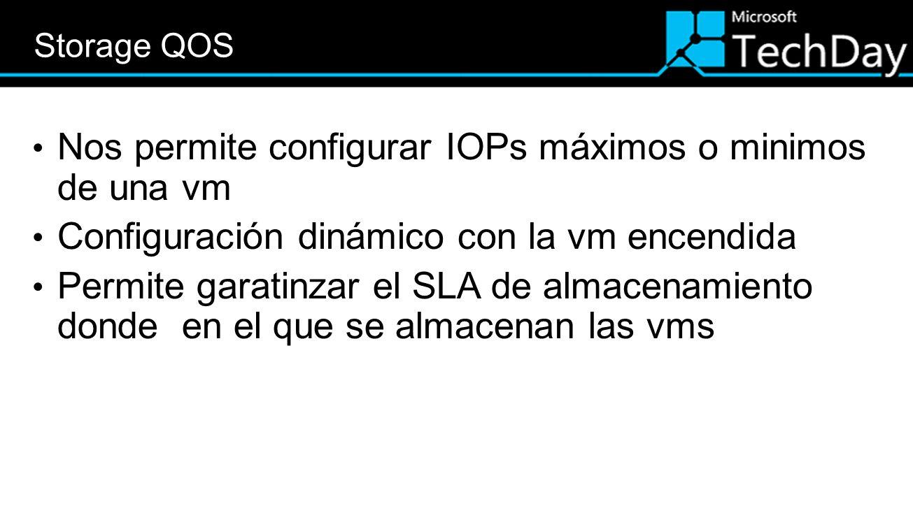 Nos permite configurar IOPs máximos o minimos de una vm