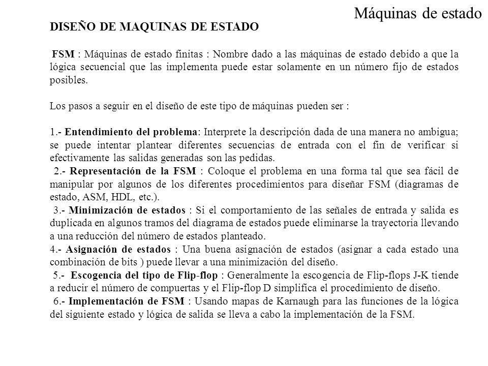 Máquinas de estado DISEÑO DE MAQUINAS DE ESTADO