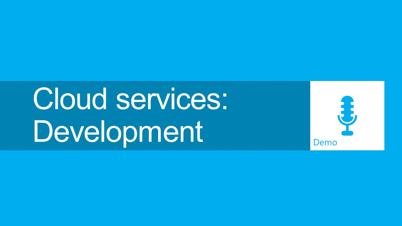 Cloud services: Development