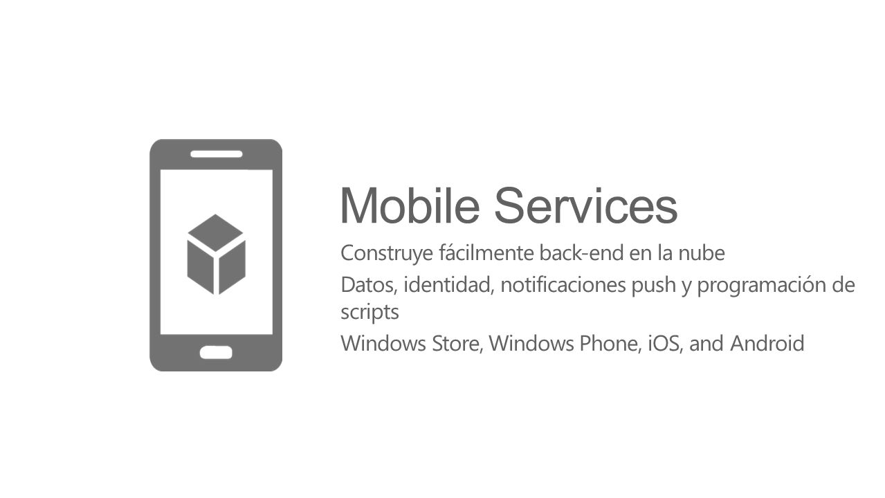 Mobile Services Construye fácilmente back-end en la nube