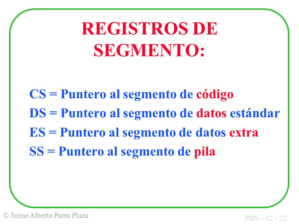 REGISTROS DE SEGMENTO: