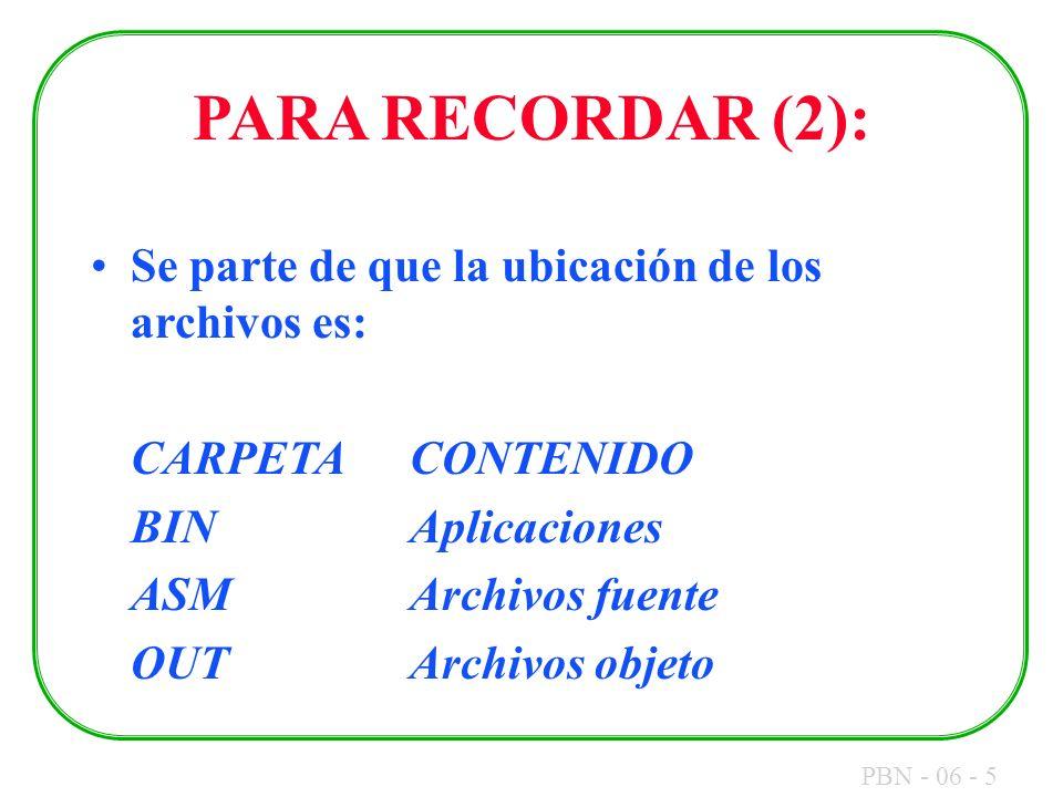 PARA RECORDAR (2): Se parte de que la ubicación de los archivos es: