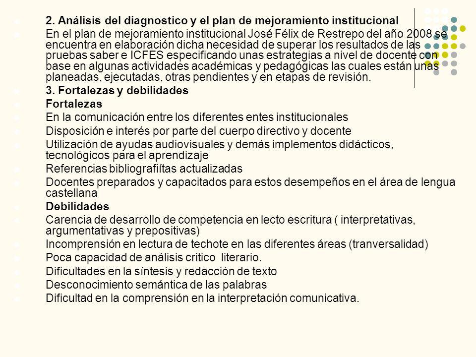 2. Análisis del diagnostico y el plan de mejoramiento institucional