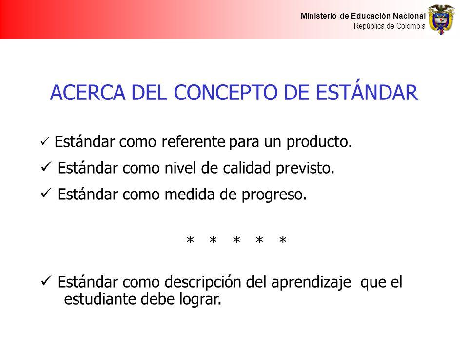 ACERCA DEL CONCEPTO DE ESTÁNDAR