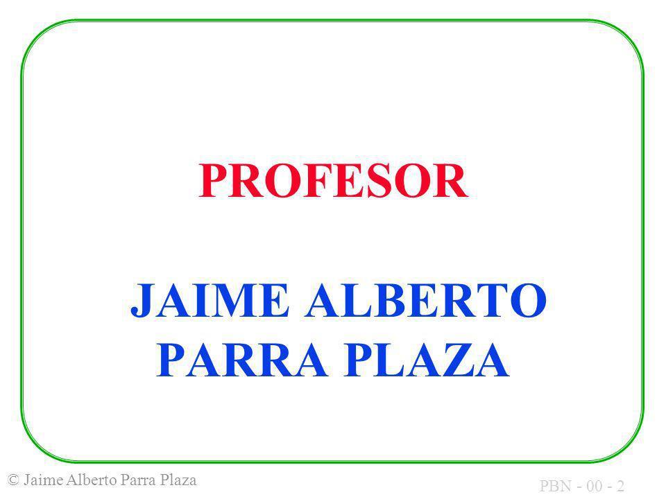 PROFESOR JAIME ALBERTO PARRA PLAZA