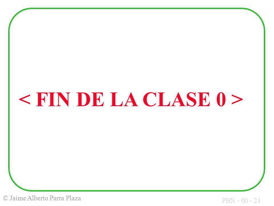 < FIN DE LA CLASE 0 >