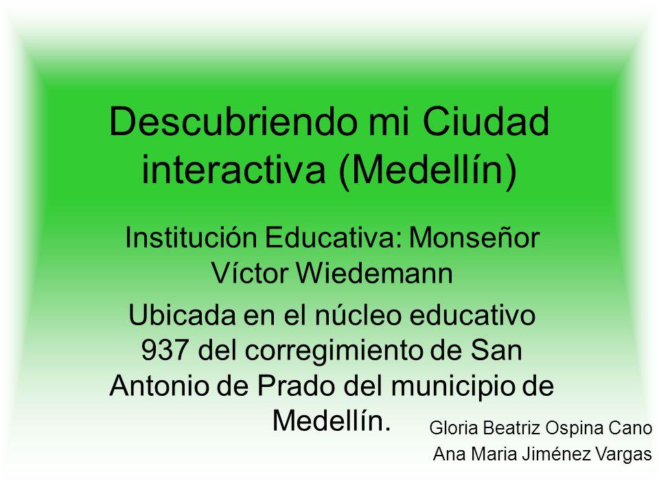 Descubriendo mi Ciudad interactiva (Medellín)