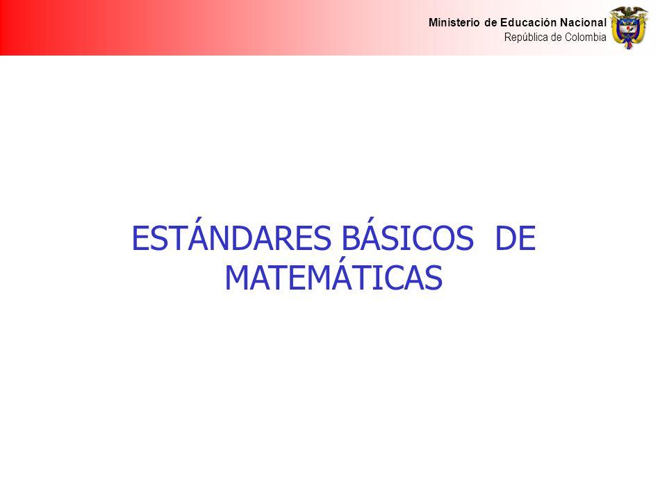 ESTÁNDARES BÁSICOS DE MATEMÁTICAS
