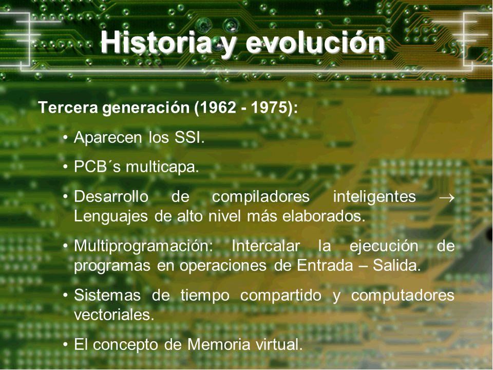 Historia y evolución Tercera generación (1962 - 1975):