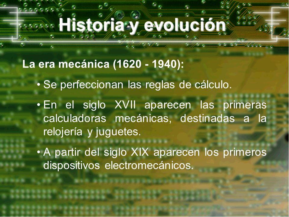 Historia y evolución La era mecánica (1620 - 1940):