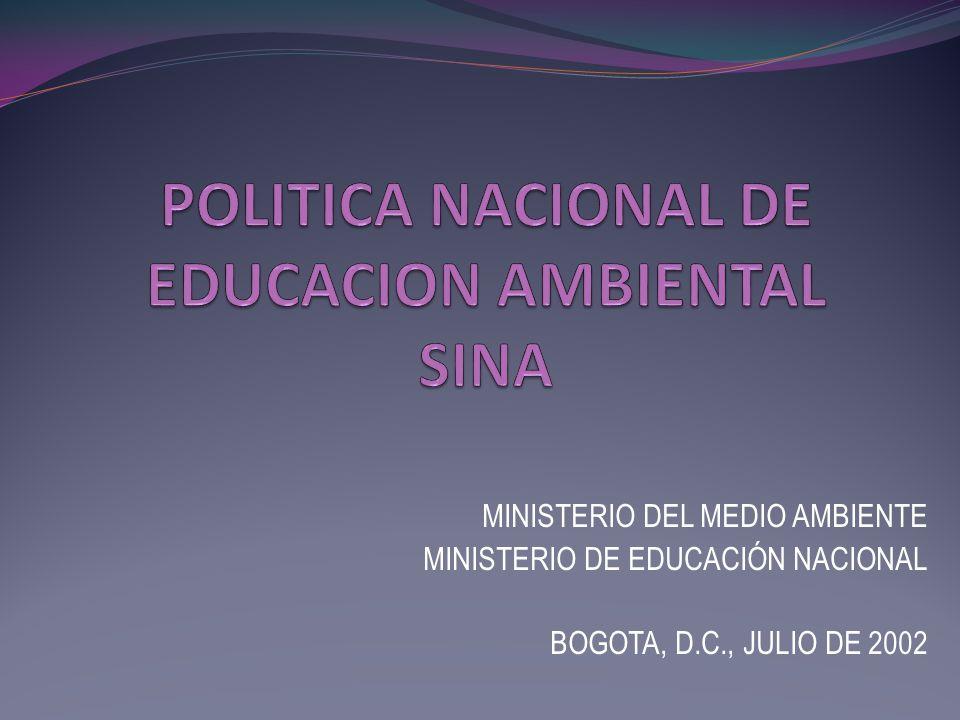 POLITICA NACIONAL DE EDUCACION AMBIENTAL SINA