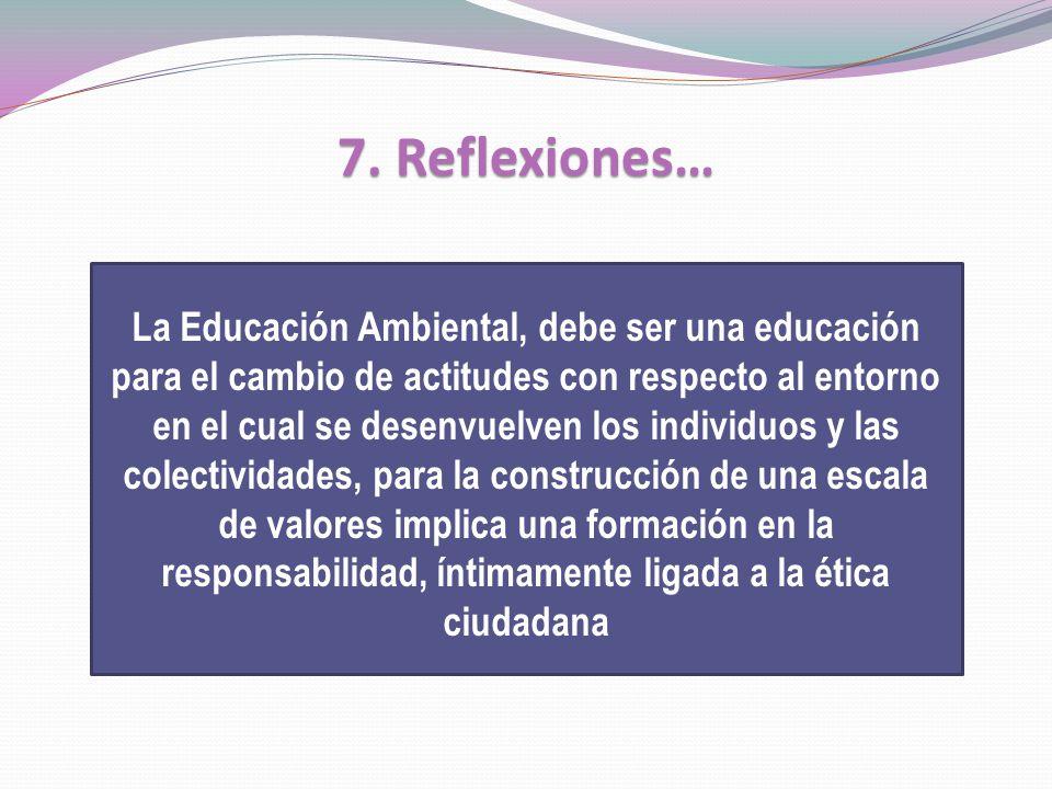 7. Reflexiones…