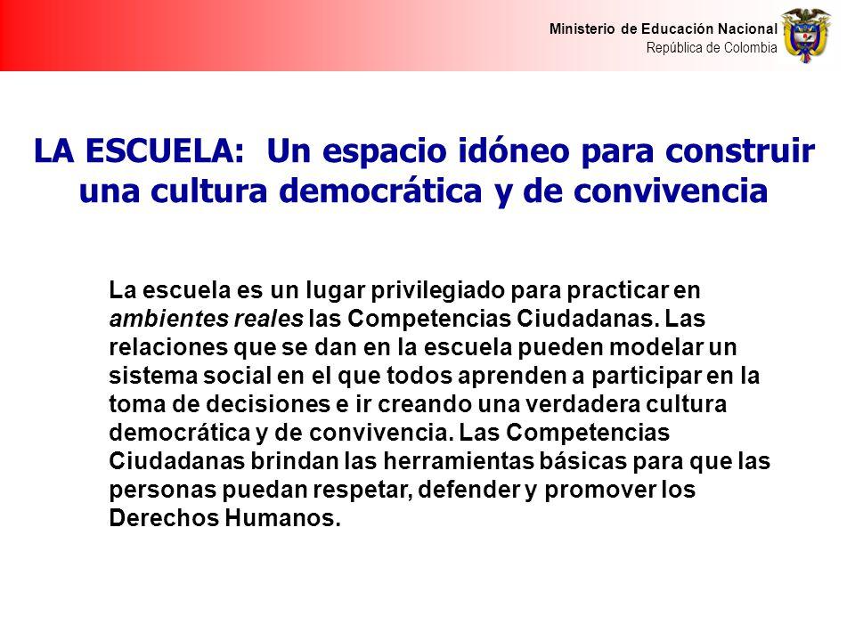 LA ESCUELA: Un espacio idóneo para construir una cultura democrática y de convivencia