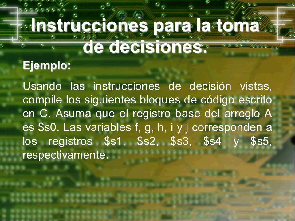 Instrucciones para la toma de decisiones.