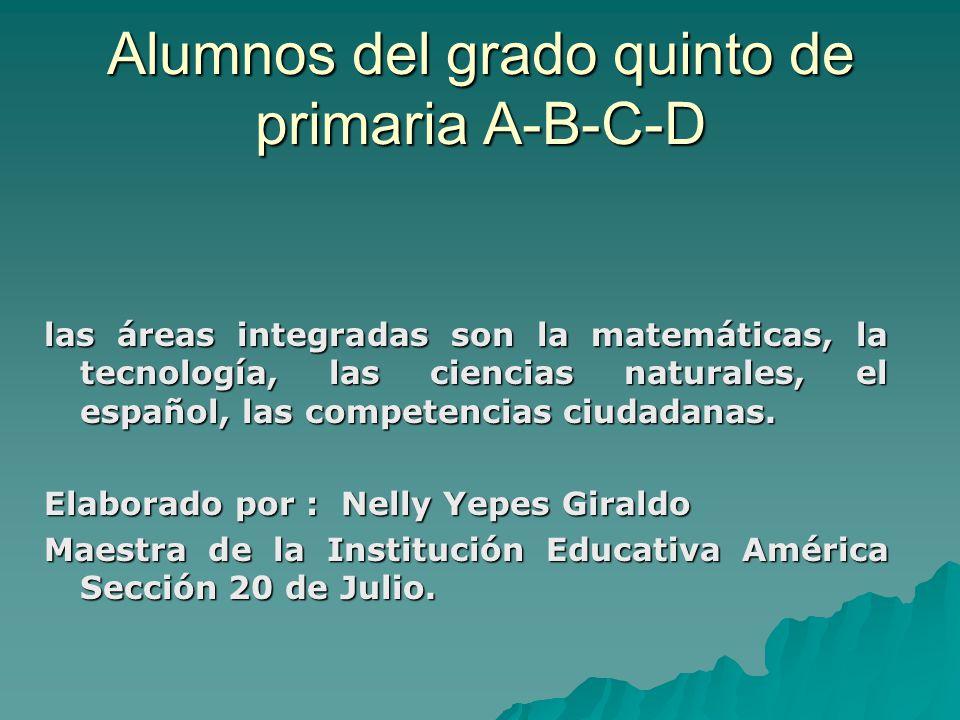 Alumnos del grado quinto de primaria A-B-C-D