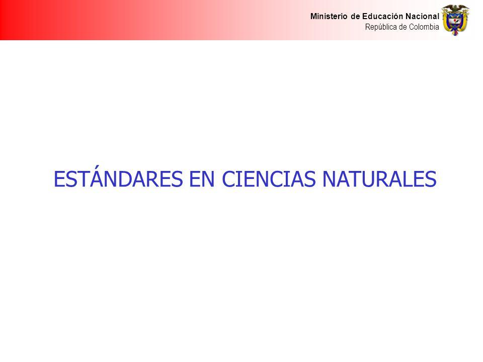 ESTÁNDARES EN CIENCIAS NATURALES