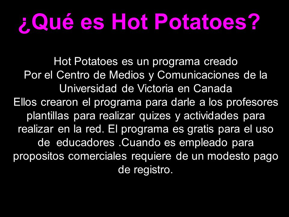Hot Potatoes es un programa creado