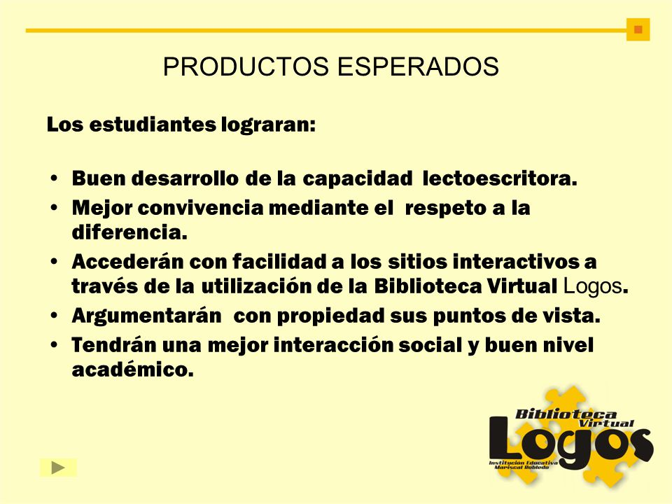 PRODUCTOS ESPERADOS Los estudiantes lograran: