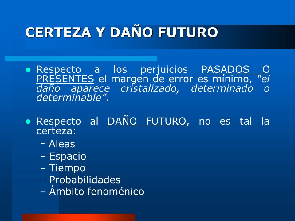CERTEZA Y DAÑO FUTURO - Aleas