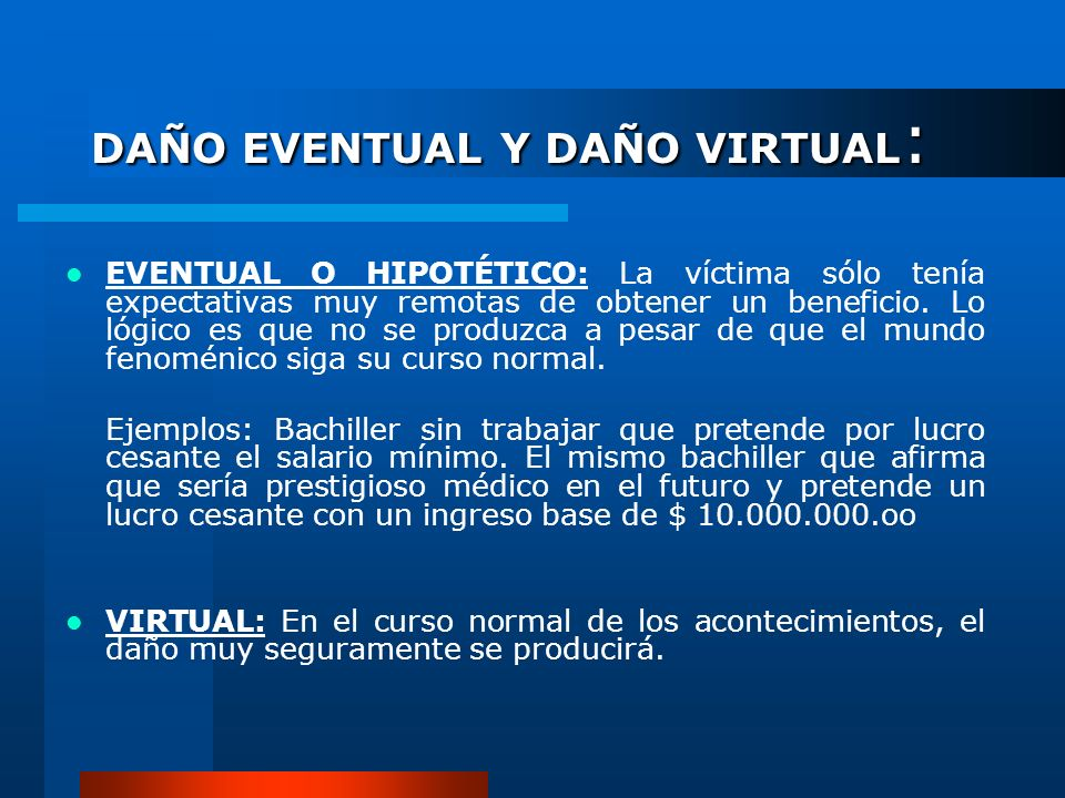 DAÑO EVENTUAL Y DAÑO VIRTUAL: