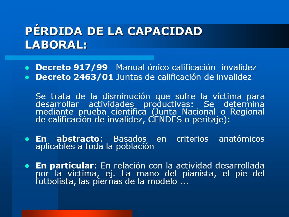 PÉRDIDA DE LA CAPACIDAD LABORAL: