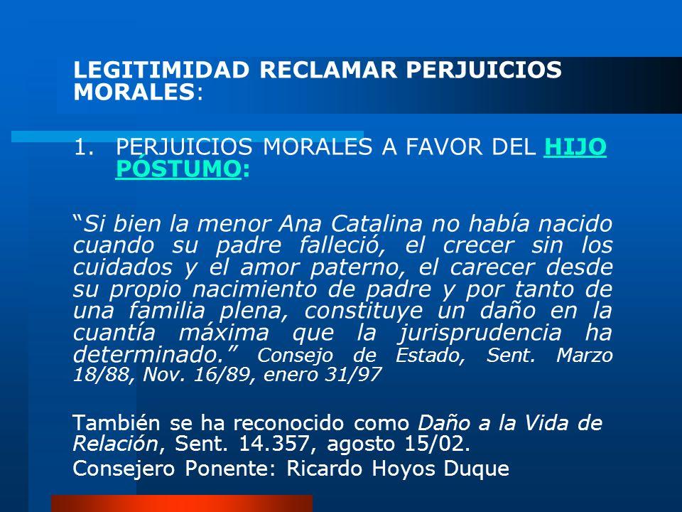 LEGITIMIDAD RECLAMAR PERJUICIOS MORALES: