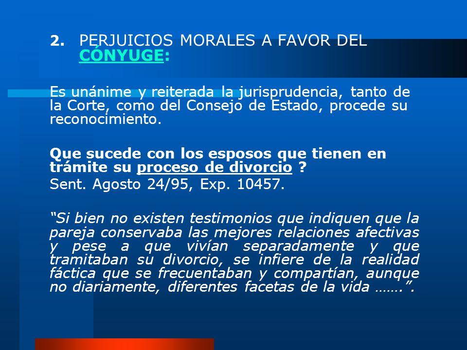 2. PERJUICIOS MORALES A FAVOR DEL CÓNYUGE: