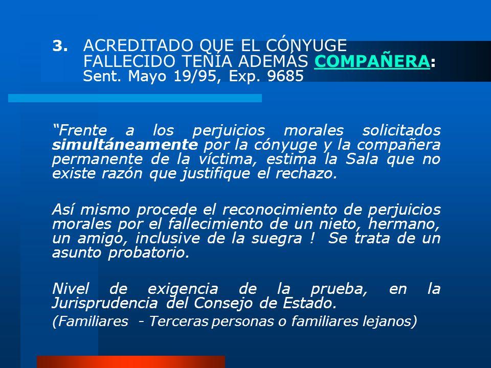 3. ACREDITADO QUE EL CÓNYUGE. FALLECIDO TENÍA ADEMÁS COMPAÑERA:. Sent