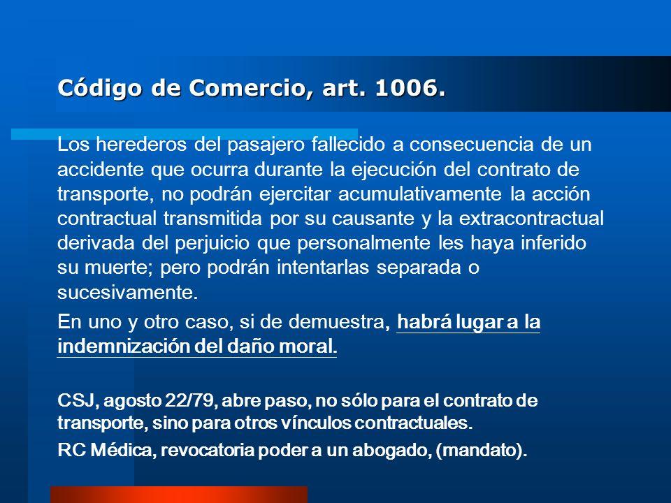 Código de Comercio, art. 1006.