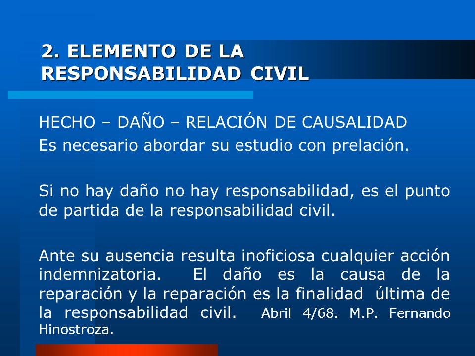 2. ELEMENTO DE LA RESPONSABILIDAD CIVIL