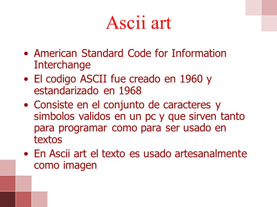 Ascii art American Standard Code for Information Interchange