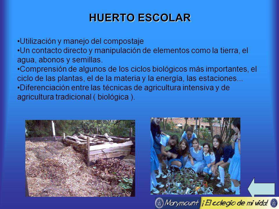 HUERTO ESCOLAR Utilización y manejo del compostaje