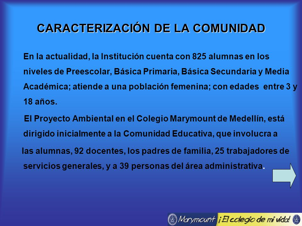 CARACTERIZACIÓN DE LA COMUNIDAD