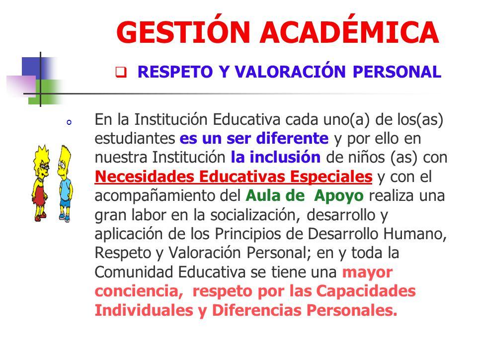 GESTIÓN ACADÉMICA RESPETO Y VALORACIÓN PERSONAL