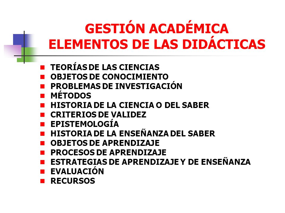 GESTIÓN ACADÉMICA ELEMENTOS DE LAS DIDÁCTICAS
