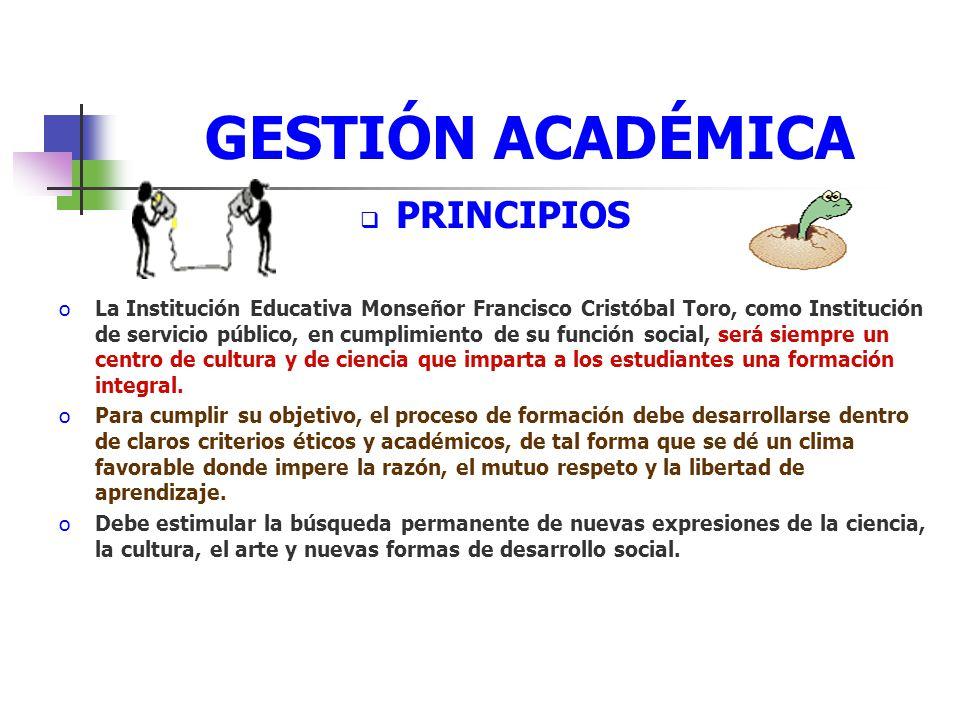 GESTIÓN ACADÉMICA PRINCIPIOS