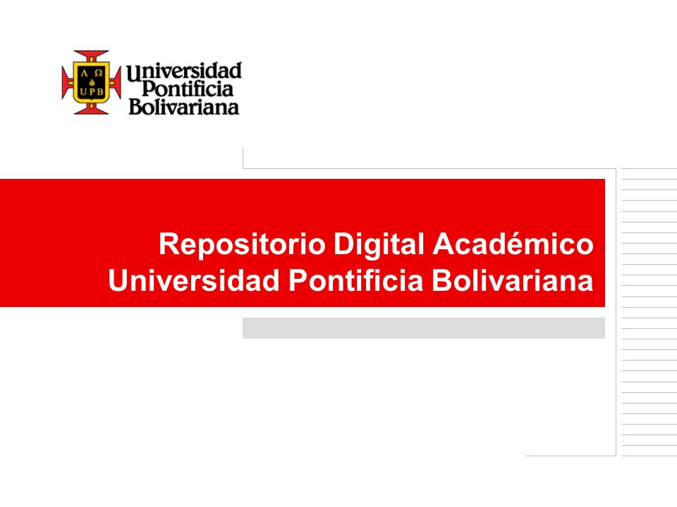 Repositorio Digital Académico Universidad Pontificia Bolivariana